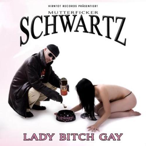 Lady Bitch Gay
