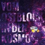 Vom Ostblock in den Kosmos