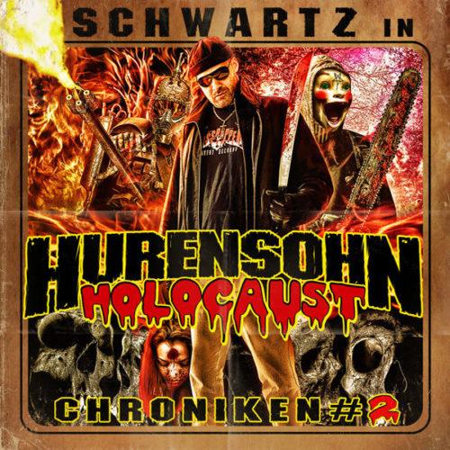 Hurensohn Holocaust Chroniken #2