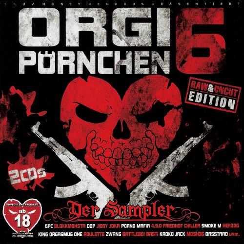 Orgi Pörnchen 6 (Raw & Uncut Edition)